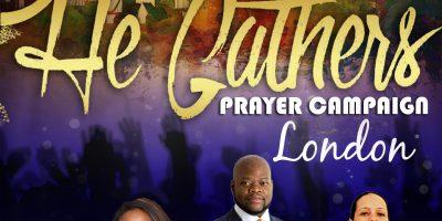 He Gathers London (Prayer Campaign)   Blacknet UK