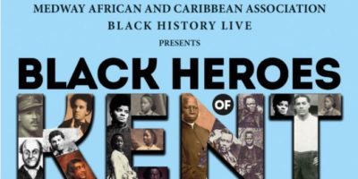 Black Heroes in Kent | Blacknet UK