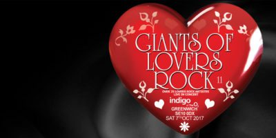 Giants of Lovers Rock 2017 O2 Lovers Rock V2 - resize