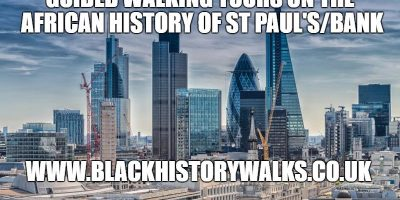 St Paul's/Bank Black History walk | Blacknet UK