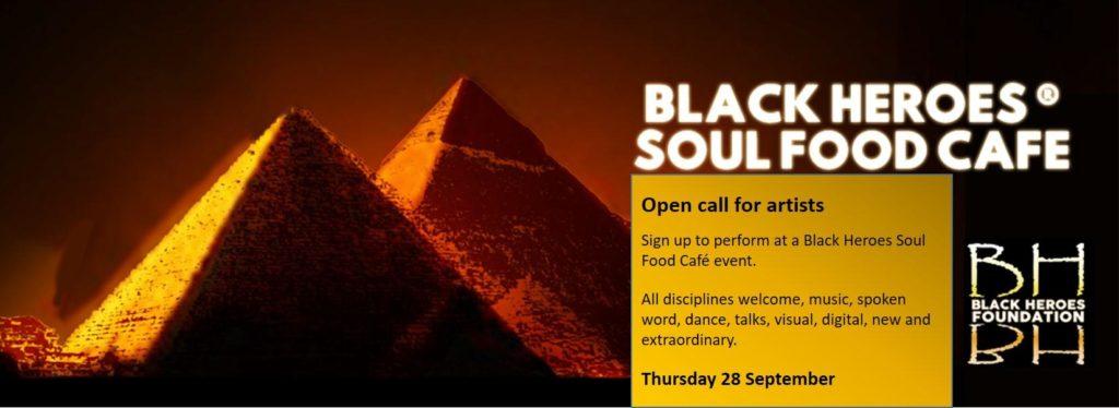 Black Heroes Soul Food Cafe - Call for Artists 28 Sept | Blacknet UK