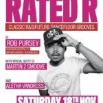 Rated R - Classic R&B/Future Jams - DJs: Rob Pursey + Martin 2 Smoove | Blacknet UK