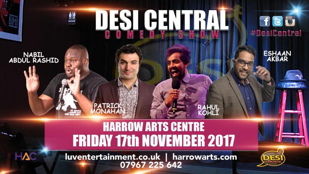 Desi Central Comedy Show - Harrow London | Blacknet UK