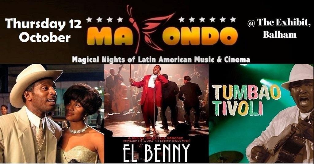 Makondo: Film 'El Benny' Cuba's legend + Tumbao Tivoli trio Live | Blacknet UK