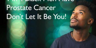 1 in 4 black men have Prostate Cancer don't let it be you! | Blacknet UK