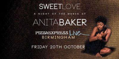 Sweet Love - The Music of Anita Baker | Blacknet UK