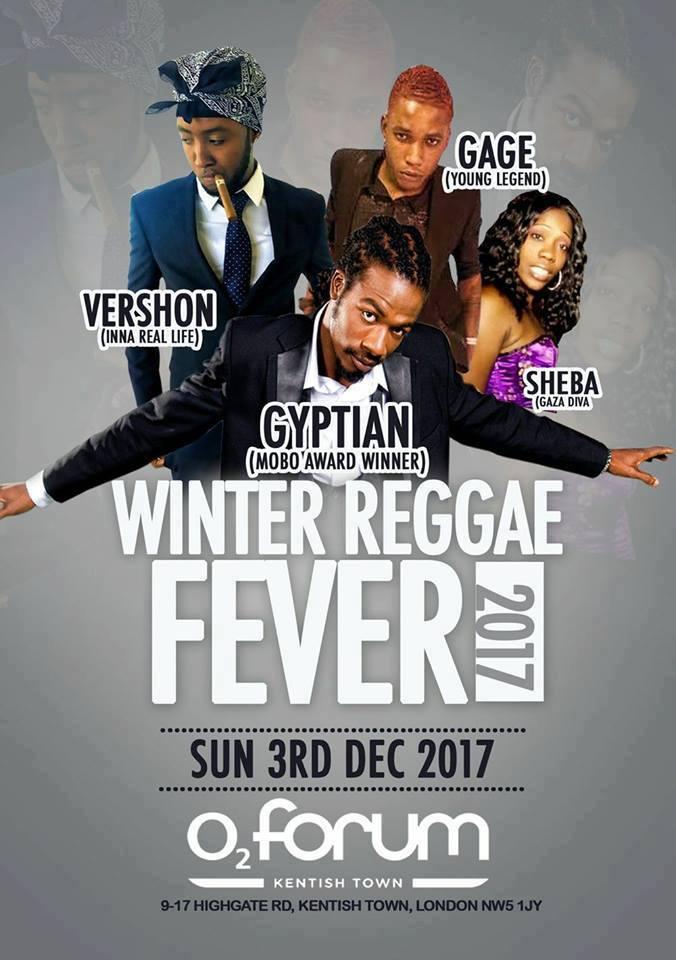 Winter Reggae Fever 2017 With Gyptian   Vershon   Gage   Sheba   Blacknet UK